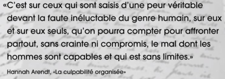 """Hannah Arendt, """"La culpabilité organisée"""" - citation"""